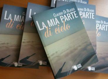 La mia parte di cielo: I racconti di Claudio Di Blasio