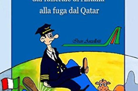 Storia di un pilota: Dal funerale di Alitalia alla fuga dal Qatar
